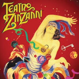 One of the many adventure options for 2012 is a show at Teatro ZinZanni.